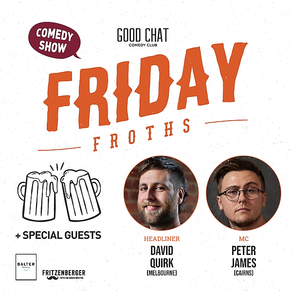 @goodchatcomedy Get tickets to Friday Froths w/ Lewis Garnham & Peter James [July 30] Link Thumbnail | Linktree