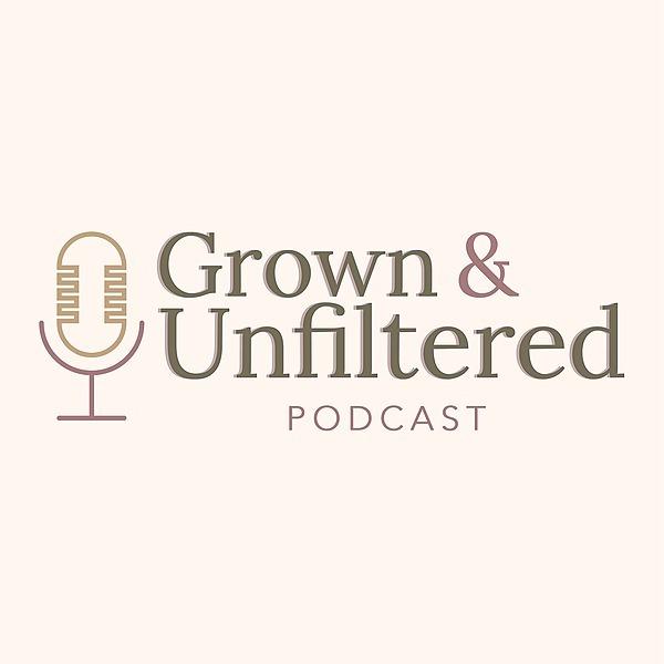 @grown_n_unfiltered_pod Profile Image | Linktree