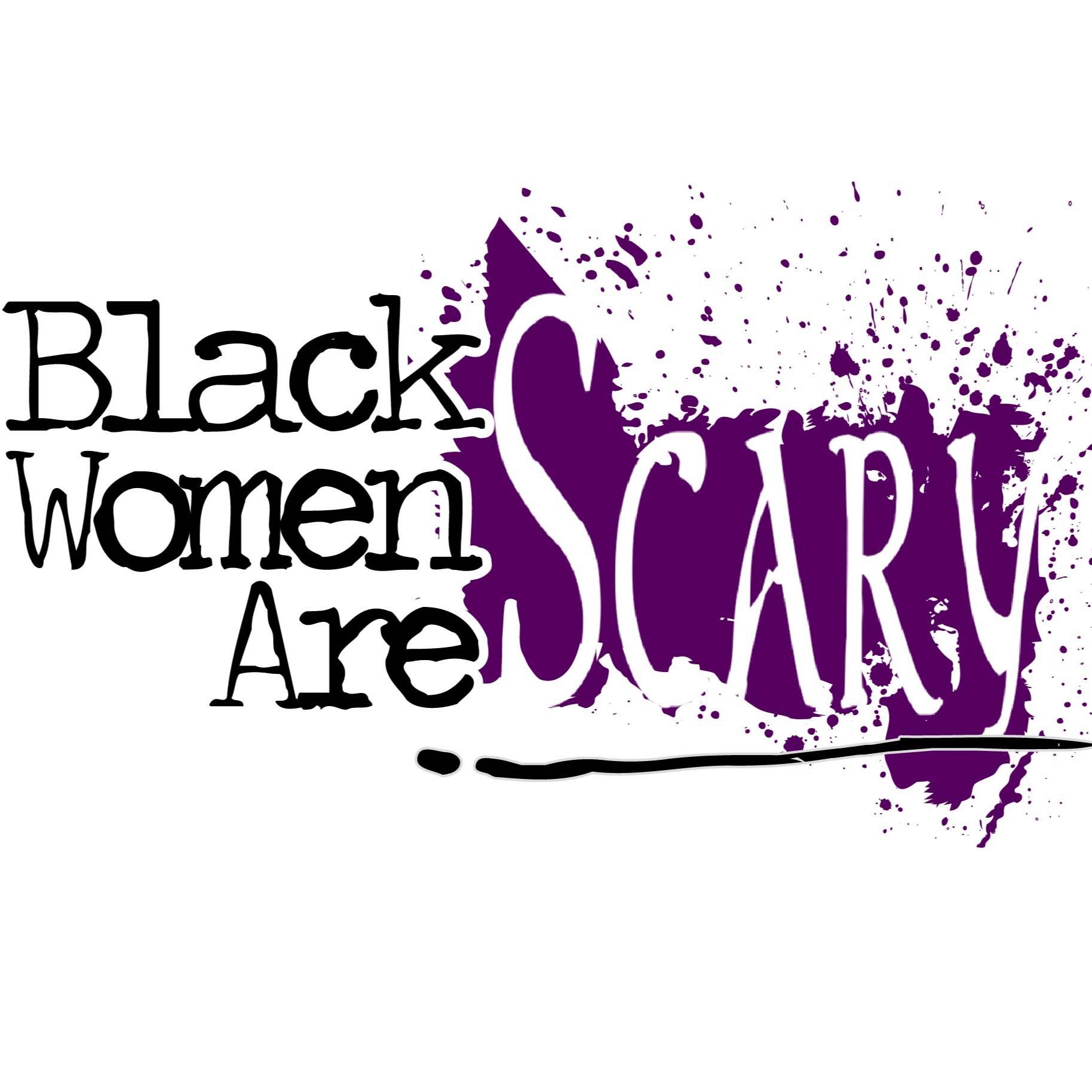 @blackwomenarescary Profile Image | Linktree