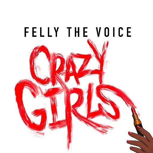 Felly The Voice - Crazy Girls (CrazyGirls) Profile Image | Linktree