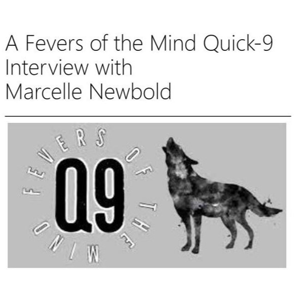 Marcelle Newbold NEW:   Fevers of the mind 'Quick 9' Interview Link Thumbnail | Linktree