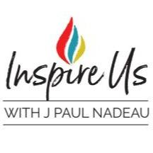 "@jpaulnadeau ""Inspire Us"" Podcast website Link Thumbnail | Linktree"