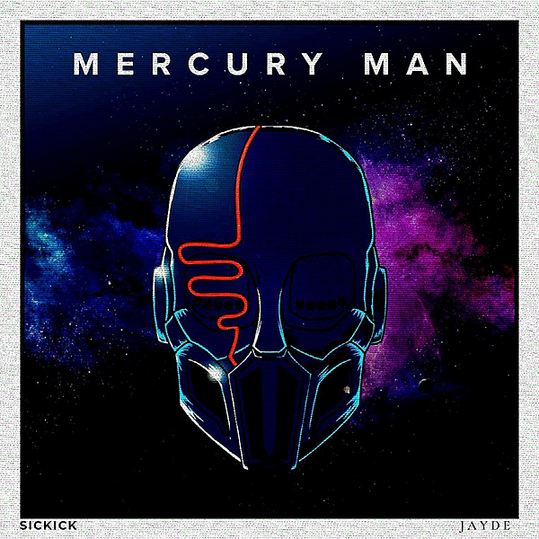 @JAYDEMUSIC Sickick - Mercury Man (JAYDE Remix) Link Thumbnail | Linktree