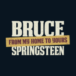 Bruce Springsteen: From My Home To Yours - SiriusXM