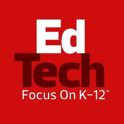 Ed Tech Magazine: Focus on K-12