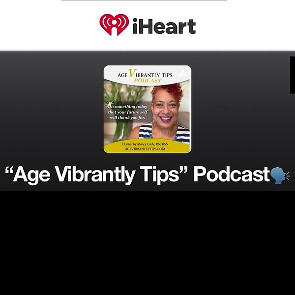 Age Vibrantly Tips Podcast LISTEN on iHeartRadio ♥️ Link Thumbnail | Linktree
