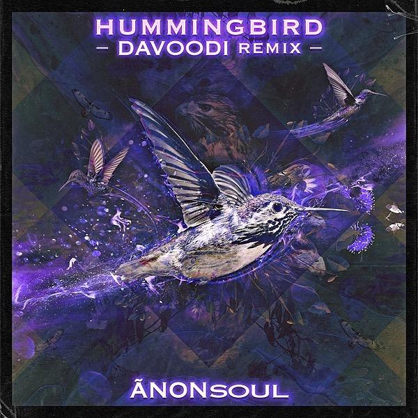 Hummingbird       {DAVOODI REmiX}