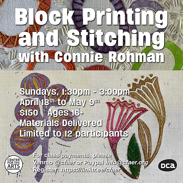 Block Printing and Stitching with Connie Rohman Sundays 1:30pm to 3:00pm 4/18 to 5/9