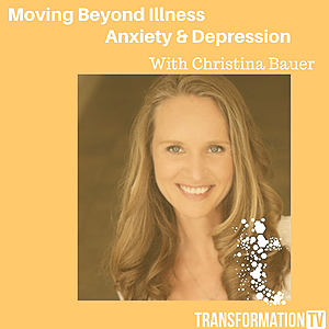 Itunes PODCAST Moving Beyond Illness, Anxiety & Depression