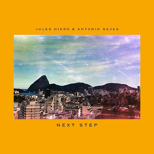 Jules Hiero & Antonio Neves - Next Step (Single + Video)