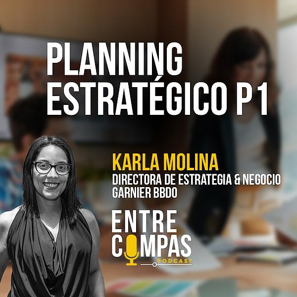 ENTRE COMPAS PODCAST Planning Estratégico I / Karla Molina GARNIER BBDO Link Thumbnail   Linktree