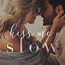 Kiss Me Slow (A Top Shelf Romance Collection) - featuring the A Single Glance Trilogy - is available now! CLICK HERE to read today!