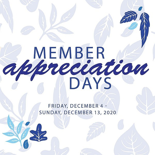 Member Appreciation Days
