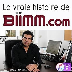 La folle histoire de BIIMM.com