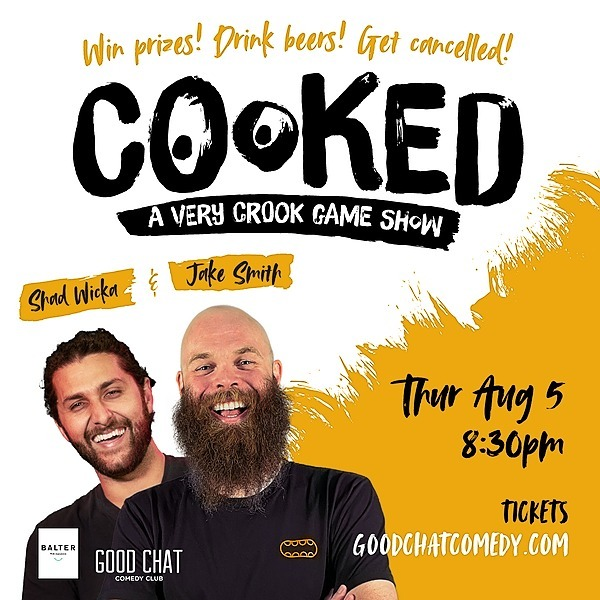 @goodchatcomedy Get tickets to COOKED | A Very Crook Game Show! [Aug 5] Link Thumbnail | Linktree