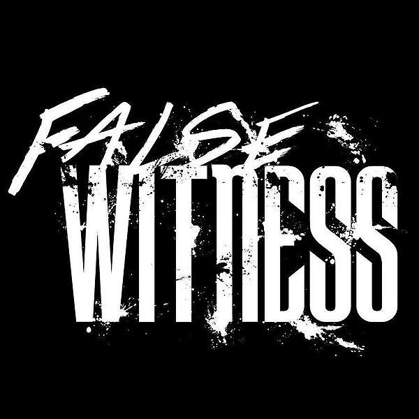 FALSE WITNESS (falsewitnessofficial) Profile Image   Linktree
