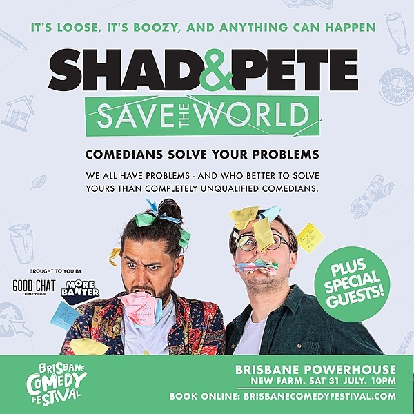 @goodchatcomedy Get tickets to Shad & Pete Save The World @ BCF [July 31] Link Thumbnail | Linktree