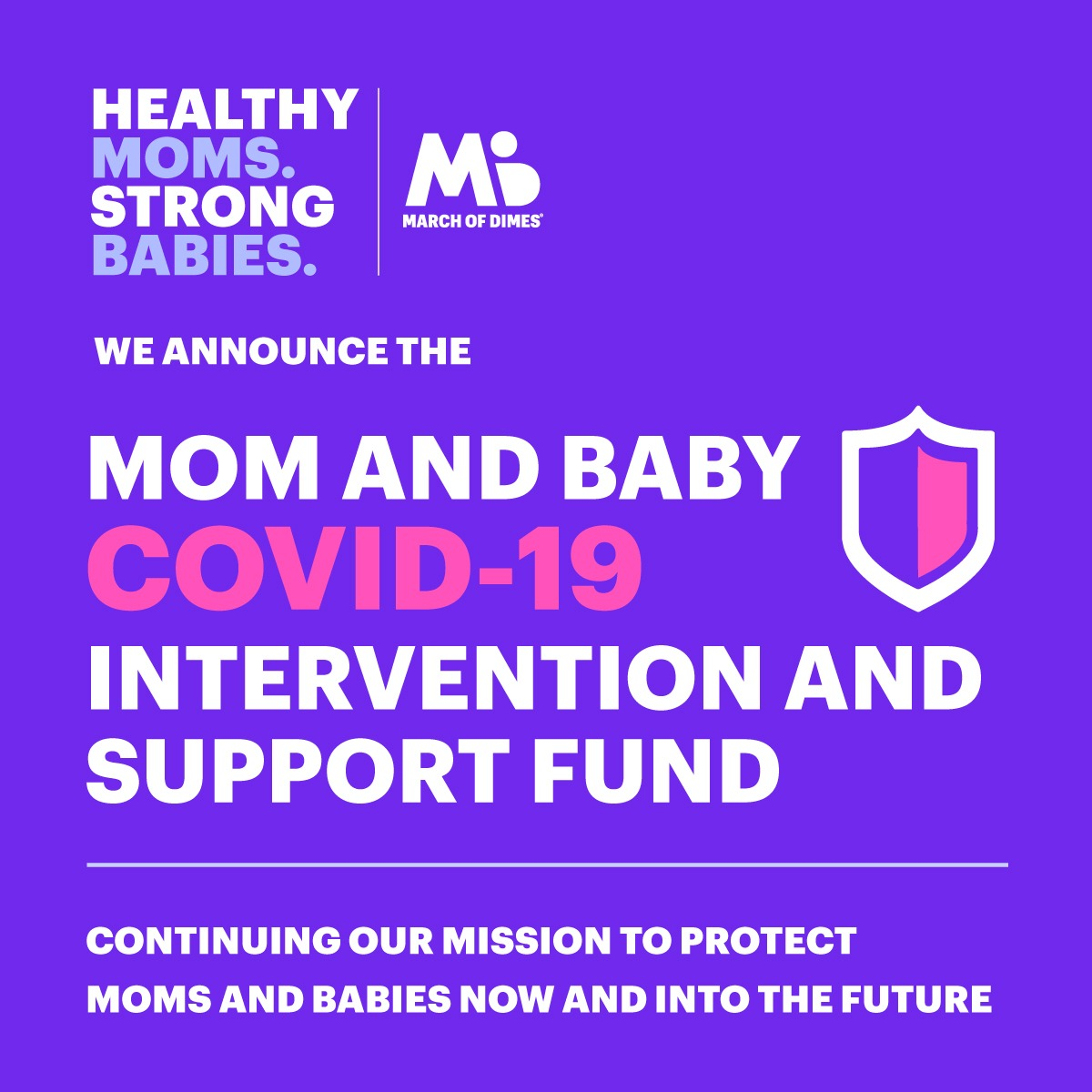 Mom and Baby COVID-19 Intervention and Support Fund