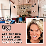 WSJ | Are The New Spider-Like Chandeliers Just Creepy?