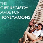 Honeymoon Wishes: Start a Honeymoon Registry or Find and Gift a Honeymoon Couple