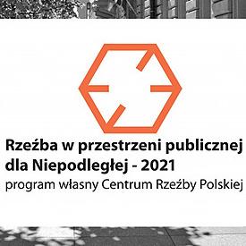 Wyniki naboru - Rzeźba w przestrzeni publicznej dla Niepodległej – 2021