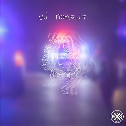 A X G - Un Moment