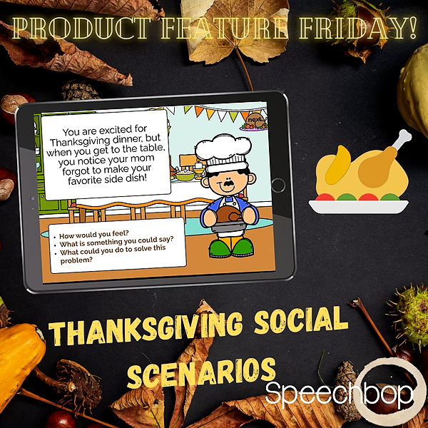 Product Feature Friday - Thanksgiving Social Scenarios
