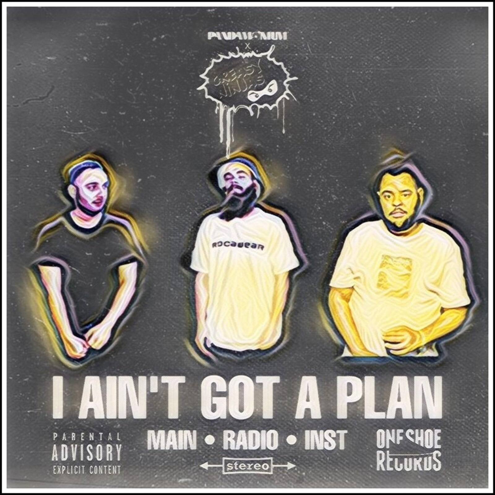 NEW SINGLE from: PANDAMONIUM UK X GREASY NINJAS - 'I Ain't Gotta Plan'  on BANDCAMP
