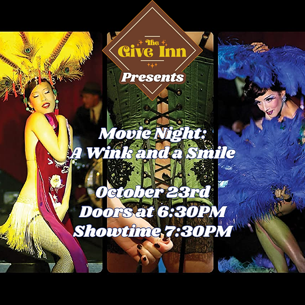 @Mx.PucksAPlenty Movie Night at The Give Inn: A Wink and a Smile - TICKETS HERE Link Thumbnail | Linktree