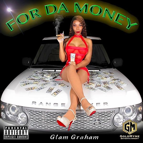 "👑 DJ Fury 👑 Glam Graham - ""For Da Money"" (Explicit) Link Thumbnail | Linktree"