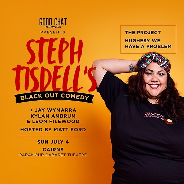 Get tickets to Steph Tisdell's Black Out Comedy - CAIRNS [July 4]