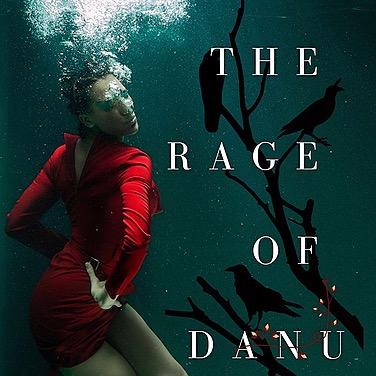 "THE RAGE OF DANU (Book #3 - The Irish Phantom Series) by Bibiana Krall ""A goddess scorned brings the fury of nature."""