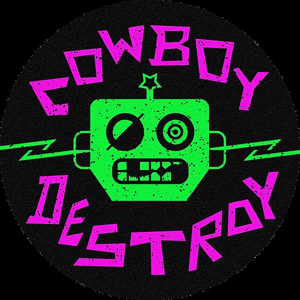 Cowboy Destroy (CowboyDestroy) Profile Image   Linktree