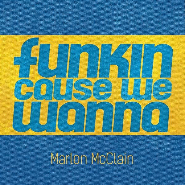 @marlonmcclain Funkin Cause We Wanna  Link Thumbnail   Linktree