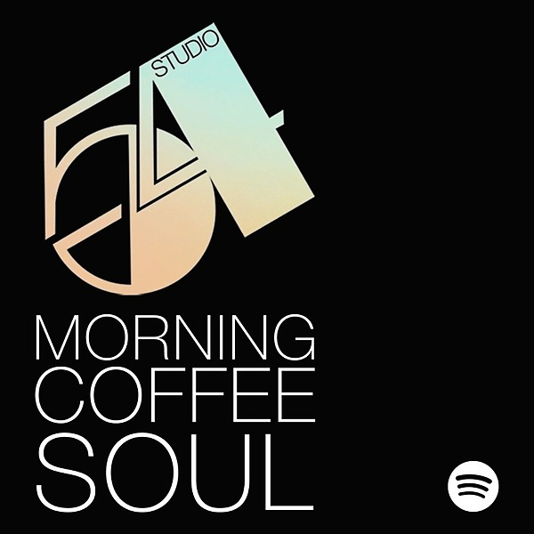 @Studio54music Studio 54 Morning Coffee Soul playlist Link Thumbnail   Linktree