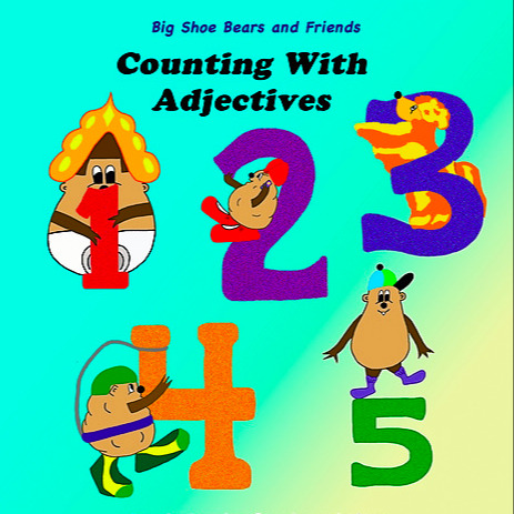 Counting with Adjectives (Bilingual: English/Spanish): A dual language and number book for children.