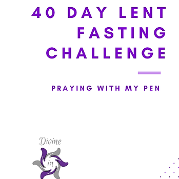 @DivineInGodMinistries 40 Day Lent Fasting Journal Link Thumbnail | Linktree