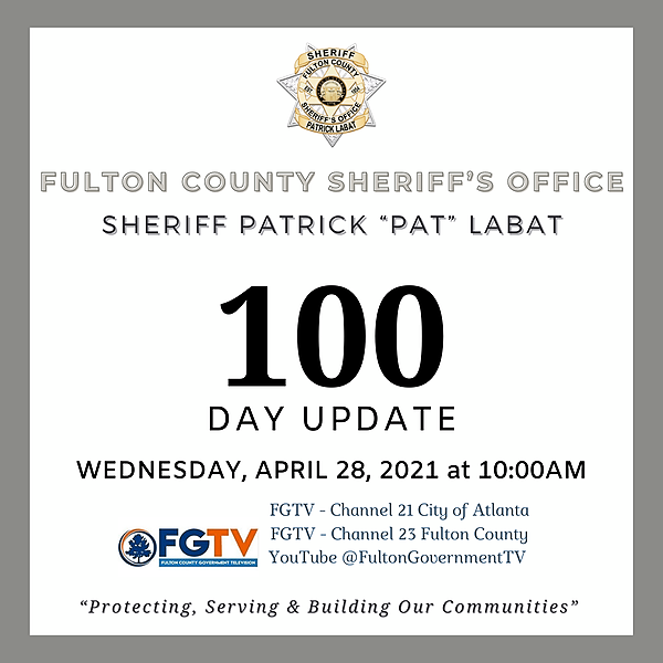 Fulton County Sheriff 100 - Day Update 04/28/21 10am  Link Thumbnail   Linktree