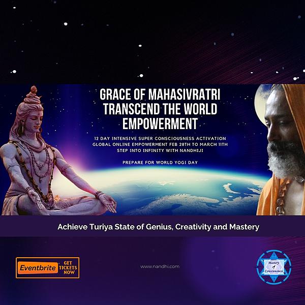 Transcend the World Empowerment of Mahasivratri  PROGRAM
