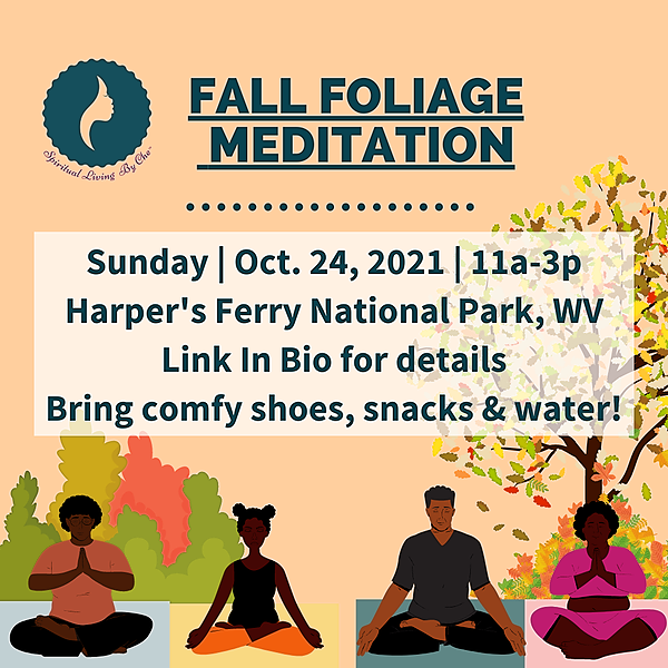 Spiritual Living by Che Fall Foliage Meditation @ Harper's Ferry, WV - Sunday, Oct. 24th!! Link Thumbnail   Linktree
