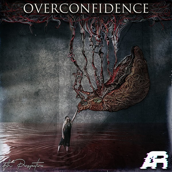 'Overconfidence' OUT NOW