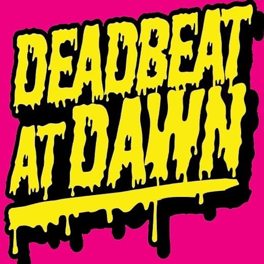 DeadBeat At Dawn (DeadBeatAtDawn) Profile Image | Linktree