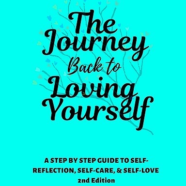 The Journey Back to Loving Yourself 2nd Edition Ebook