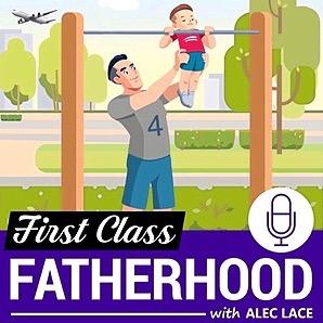 Listen on FirstClassFatherhood.com