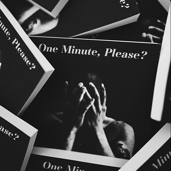 ONE MINUTE, PLEASE?