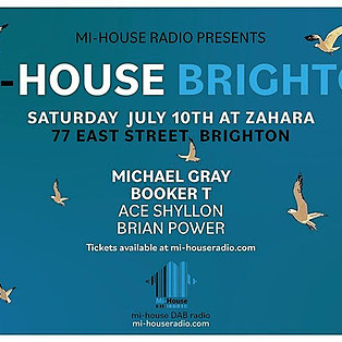 Mi-House Brighton July