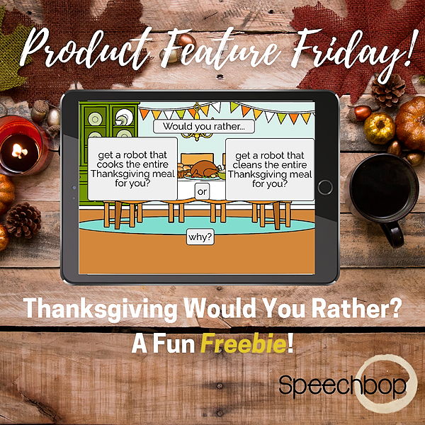 Product Feature Friday - FREEBIE! Thanksgiving Would You Rather?