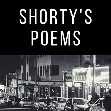 Shorty's Poems - homeless poetry from the colourful streets of Melville, Johannesburg