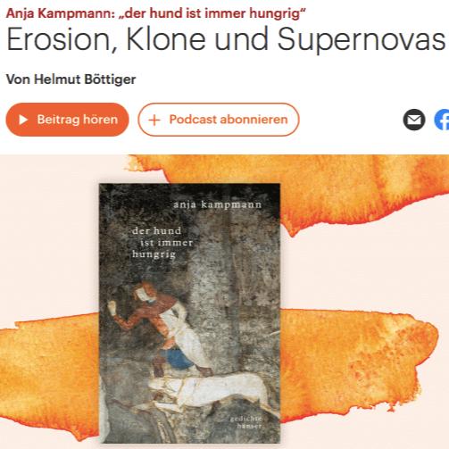 @anjakampman_ Deutschlandradio über 'der hund ist immer hungrig': Erosionen Klone und Supernovas Link Thumbnail | Linktree