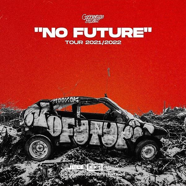 """""""No Future"""" - Tourtickets"""